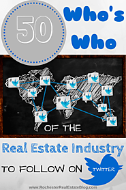 "The ""Who's Who"" of the Real Estate Industry to Follow on Social Media - Twitter"
