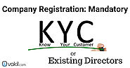 Company Registration: Mandatory KYC Of Existing Directors