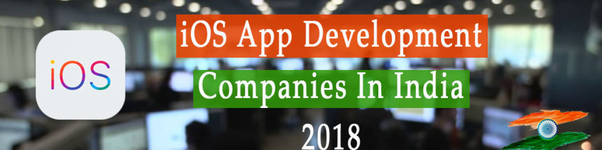 Headline for Top 10 iOS app development company in India 2018