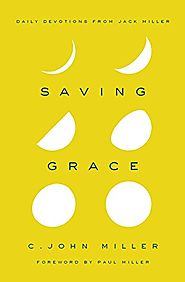 Saving Grace: Daily Devotions from Jack Miller