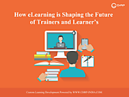 eLearning shaping the future of trainer and learner