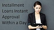 Get Installment Loans Instant Approval With No Credit Check – Handypaydayloans.com