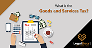 What is the Goods and Services Tax?