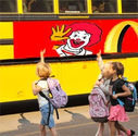 Ads in schools and buses.