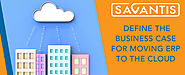 Defining the Business Case for Moving ERP to the Cloud
