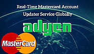Real Time MasterCard Account Updater Service Globally Launch By Adyen