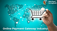 What is Online Payment Gateway Industry & How does it work?