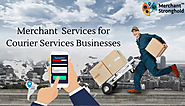 Merchant Service Provider for Courier Business - Merchant Stronghold