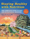 Staying Healthy with Nutrition, rev: The Complete Guide to Diet and Nutritional Medicine: Elson M. Haas, Buck Levin: ...