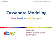 Cassandra Data Modeling Best Practices