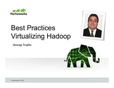 Best Practices for Virtualizing Apache Hadoop