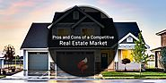 Pros and Cons of a Competitive Real Estate Market