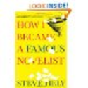 How I Became a Famous Novelist by Steve Hely
