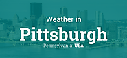 Weather for Pittsburgh, Pennsylvania, USA