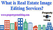 What is Real Estate Image Editing Services?