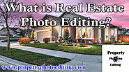 What is Real Estate Photo Editing?