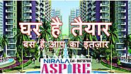 Luxurious Life at Noida Extension Find Best Price List - Nirala Aspire - Nirala Aspire