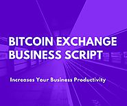 Bitcoin Exchange Business Script | Bitcoin Exchange Website Script