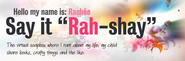 "Say It, ""Rah-shay"" 