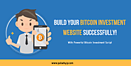 Bitcoin Investment Script Software - Launch Your Own Bitcoin Website Successfully!