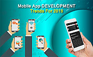 Top latest trends mobile for app development, IOS, Android, Windows in 2018