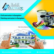 When You are Searching for the Best Civil Contractor in Bangalore | Painting Contractors in Bangalore|