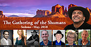 Claim Your Place at the Gathering of the Shamans 2018 - SEDONA