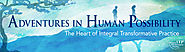 ITP International Conference - Adventures in Human Possibility: The Heart of Integral Transformative Practice | ITP I...