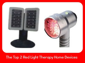 Red Light Therapy Reviews - The Top 2 Red Light Therapy Home Devices