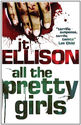 All the Pretty Girls (A Taylor Jackson novel - Book 1)