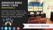Authothorized mobile service center in bangalore