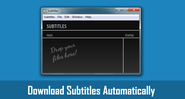 How to Download Subtitles Automatically on Mac and Windows