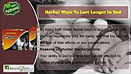 Herbal Ways to Last Longer In Bed and Stop Premature Ejaculation