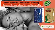 Best Herbal Treatment to Stop Semen Drops after Urine Naturally