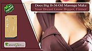 Does Big B 36 Oil Massage Make Your Breast Grow Bigger, Firmer