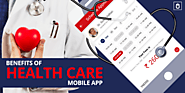 Benefits of Health Care Mobile Apps | Health Care Mobile Apps