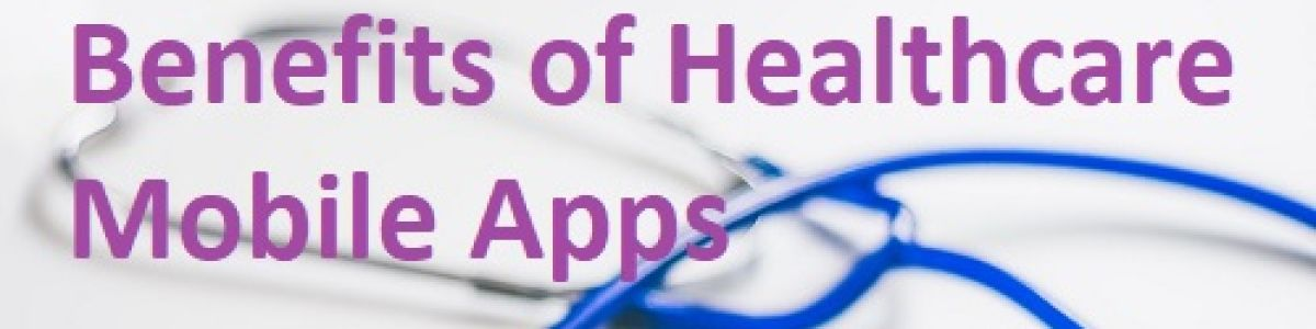 Headline for How Healthcare Mobile Apps Healthcare Industry