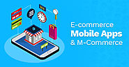The Ultimate Guide to Ecommerce Mobile App & M-Commerce