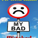 Top 5 Home Seller Real Estate Mistakes