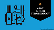 Boiler Terminology: The Ultimate A-Z of Industrial Steam Boilers Plants