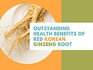 Outstanding health benefits of red korean ginseng root