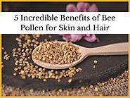 5 incredible benefits of bee pollen for skin and hair by goldentonicalina - Issuu
