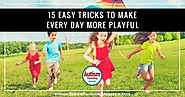 15 Easy Tricks to Make Everyday More Playful - Autism Parenting Magazine