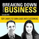 Podcast 'Breaking Down Your Business' Guests: Zach Price + Denna Szwajkowski | Ep. 19