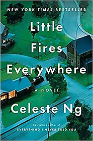 Little Fires Everywhere, a Novel by Celeste Ng