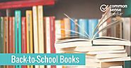 Back-to-School Books for Summer/Fall 2018 -- especially for the Elementary School Library -- from Common Sense Media