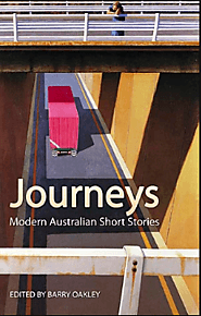 Journeys: Modern Australian short stories, edited by Barry Oakley