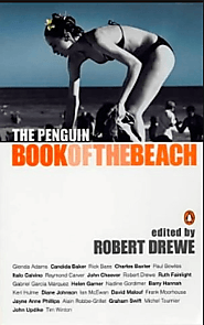 The Penguin book of the beach, edited by Robert Drewe