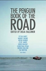 The Penguin book of the road, edited by Delia Falconer