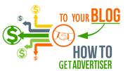 How to get Advertisers for your blog